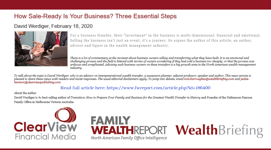 Is Your Business Sale-Ready? by David Werdiger; Family Wealth Report - Wealth Briefing