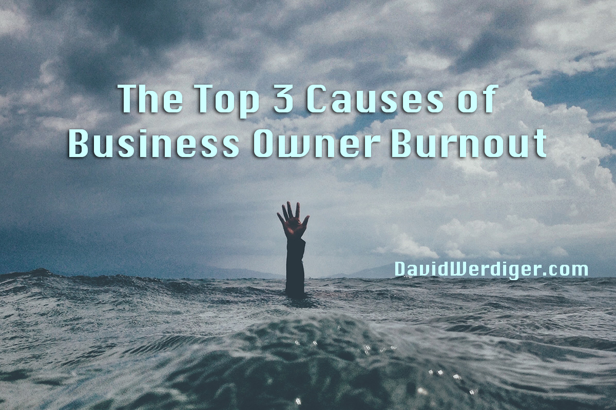 top 3 causes of business owner burnout